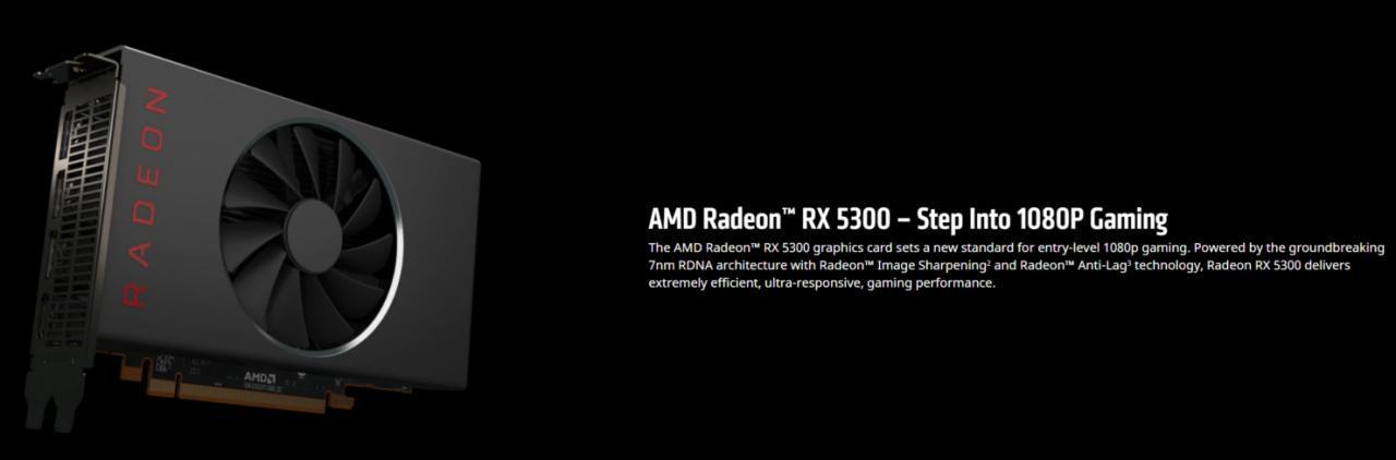 AMD推出Radeon RX 5300 3 GB显卡,具有带有1408核的Navi 14 GPU