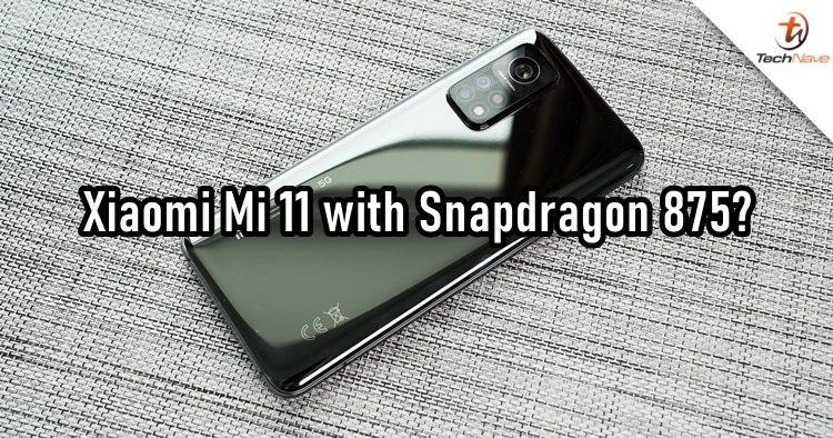 内部人士称小米11将是首款搭载骁龙875的手机