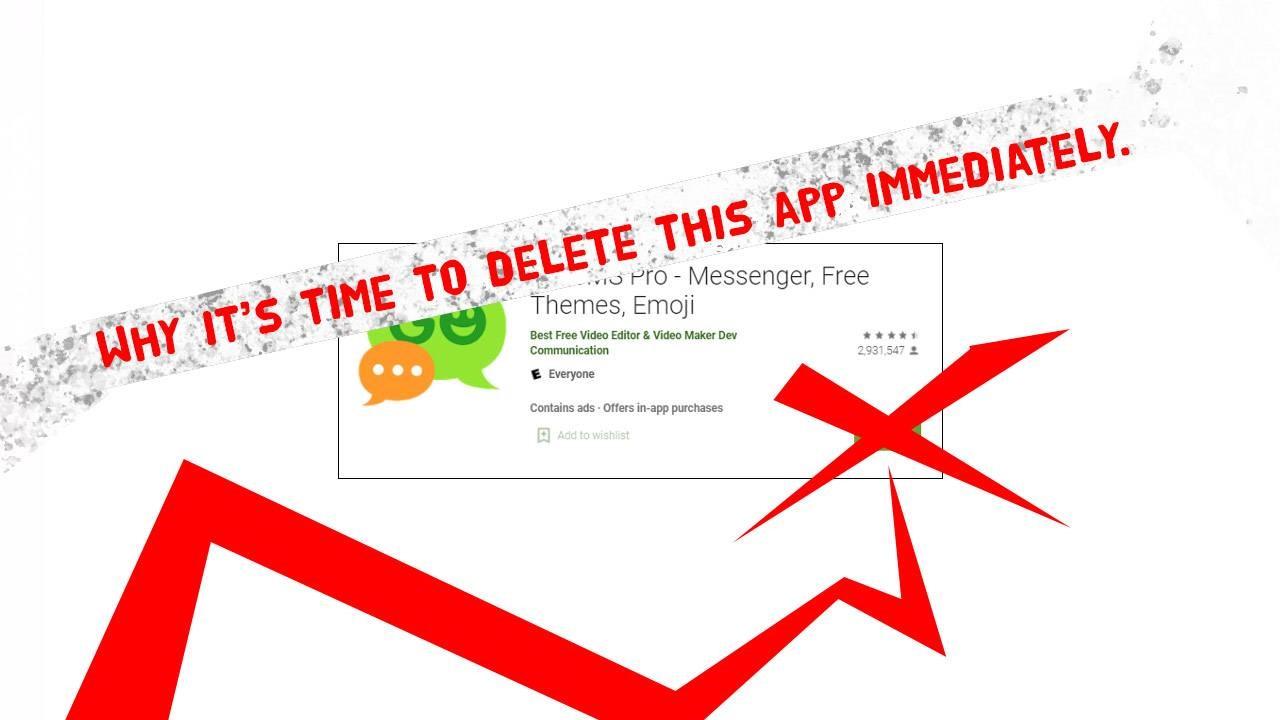 立即删除GO SMS Pro ,避免使用此类应用