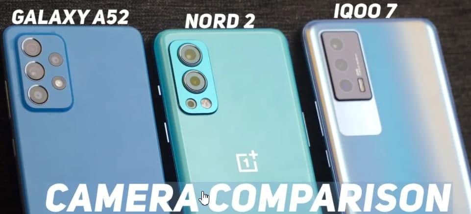 Nord 2 vs Galaxy A52 vs iQOO 7 相机测试——30,000 卢比以下的最佳拍照手机